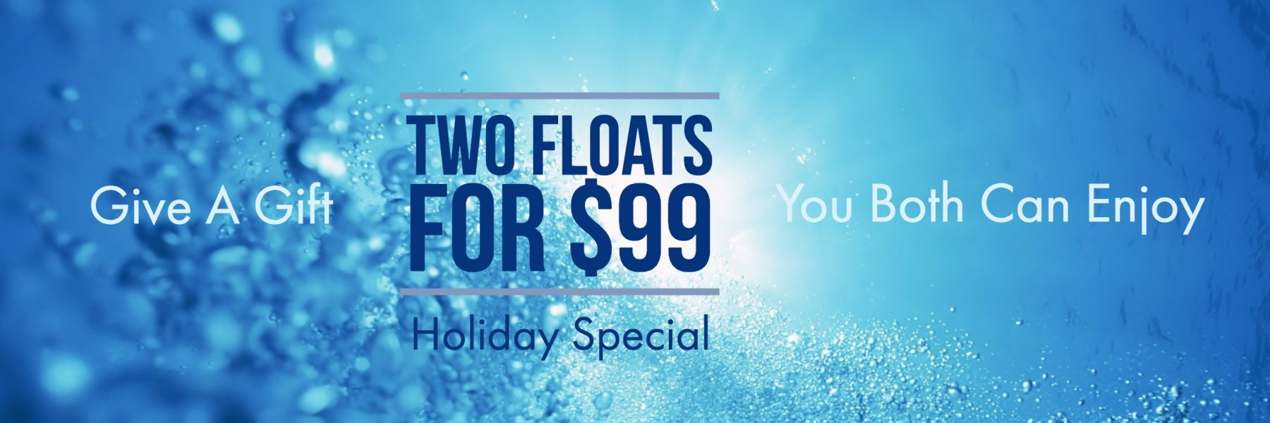2 Floats for $99